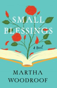Small Blessings - Martha Woodroof