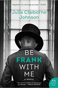 Be Frank with Me - Julia Claiborne Johnson