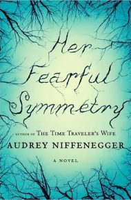Her Fearful Symmetry  - Audrey Niffenegger