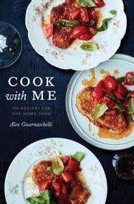 Cook With Me - Guarnaschelli, Alex