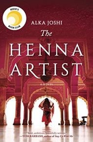 The Henna Artist - Alka Joshi
